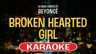 Video Broken Hearted Girl - Beyonce | Karaoke Version download MP3, 3GP, MP4, WEBM, AVI, FLV Juli 2018