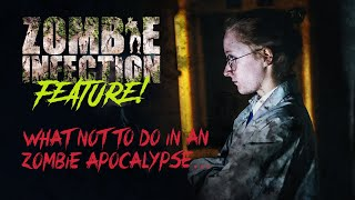 "Feature: Zombie Infection's Nurse Chase (Katie!) tells us ""What NOT to do in a zombie apocalypse!"""