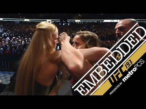 UFC 193 Embedded: Vlog Series - Episode 5