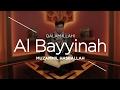 Al Bayyinah - Muzammil Hasballah, Qalam Illahi Channel Khazanah - TransVision