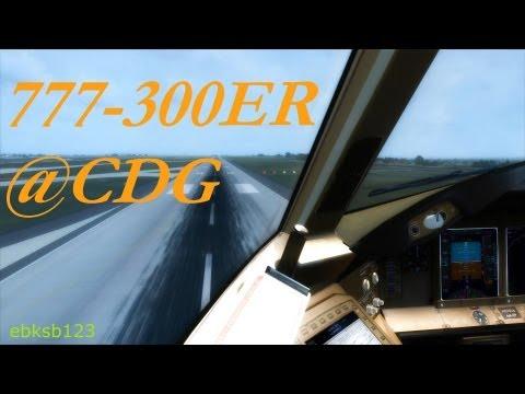 FSX HD 1080p - Boeing 777-300ER Cockpit Landing @Paris CDG!!! Aerosoft & REX