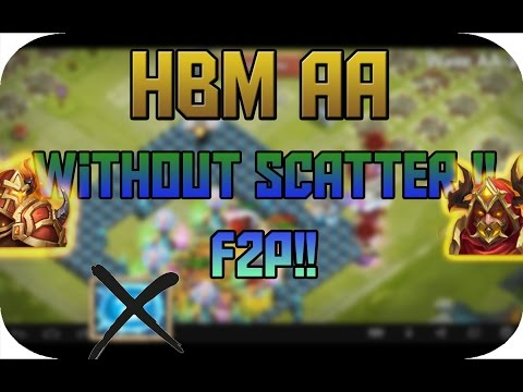 Castle Clash HBM AA WITHOUT SCATTER F2P!!