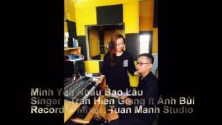 Mình Yêu Nhau Bao Lâu-Trần Hiển Giang ft Ánh Bùi