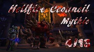 Hellfire Citadel 4/13 - Hellfire Council (Mythic) | WoW Warlords of Dreanor