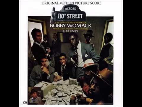 Bobby Womack and Peace - Across 110th Street
