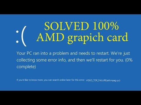 how to fix VIDEO TDR FAILURE (atikmpag.sys) AMD card 7600 fix 100%