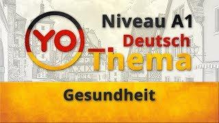 """Thema 10 """"Gesundheit"""". Deutsch für Anfänger. German lesson for beginners"""