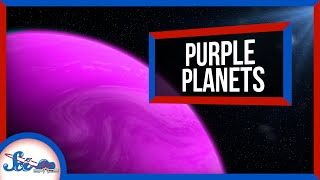 The Key to Finding Life Elsewhere in the Universe: Purple Planets?!?