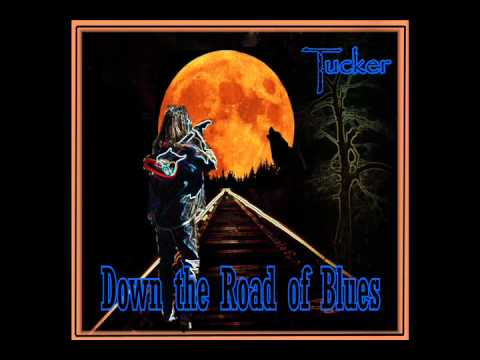 DOWN THE ROAD OF BLUES