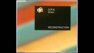 O.R.N. ‎- Snow (The Cold Crystal Mix)