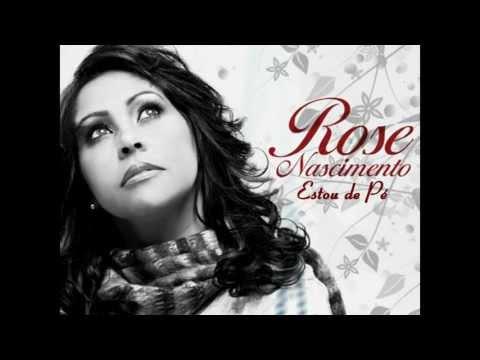 Rose Nascimento Estou De Pé (Com Letra)