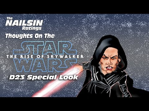 The Nailsin Ratings:Star Wars The Rise Of Skywalker D23 Special Look