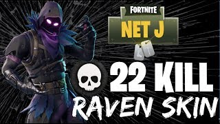 22K Game Raven Skin Game Play! (Fortnite) - NetJ