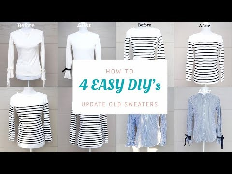 4 Ways To Upcycle Old Sweaters Tops Super Easy Refashion Diy Youtube