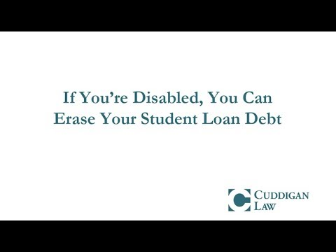 If You're Disabled, You Can Erase Your Student Loan Debt