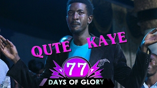 Robert Kayanja 77 Days of Glory TWO - Season 74 (Qute Kaye)
