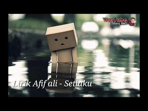 Setiaku - Afif Ali (lirik)