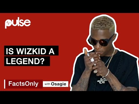 Should Wizkid Be Called A Legend?   Facts Only With Osagie Alonge
