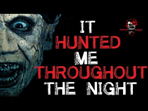 """""""It Hunted Me Throughout the Night"""" Original Creepy Woods Story"""