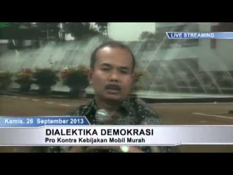 """Dialektika Demokrasi """"Pro dan Kontra Mobil Murah"""" (1)"""