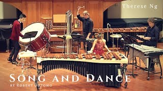 Song And Dance by Robert Oetomo | Therese Ng Marimba solo + Percussion ensemble