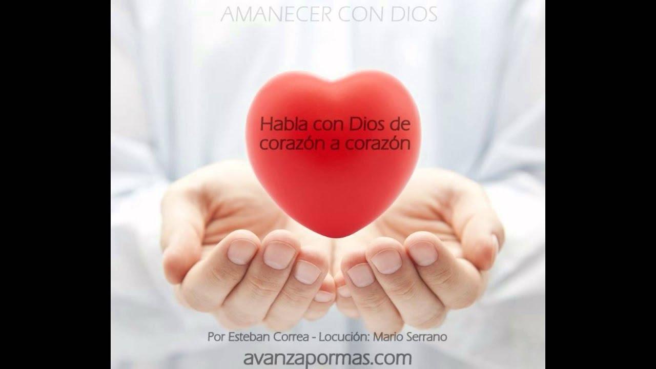 187 HABLA CON DIOS de Coraz³n a Coraz³n de Esteban Correa reflexiones cristianas de amor