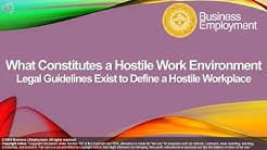 What constitutes a hostile work environment - Legal Guidelines Exist to Define a Hostile Workplace