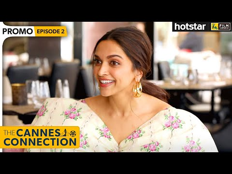 Deepika Padukone Interview With Anupama Chopra | The Cannes Connection | Hotstar