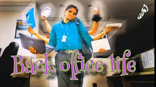 Office Life (skit) Backoffice life