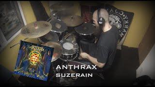 Anthrax - Suzerain (Drum cover)