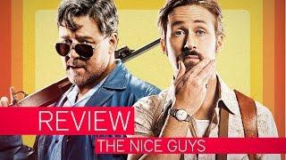 The nice guys | ein zeitloser klassiker | review | kritik