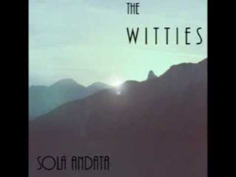 The Witties - No One Could Lie