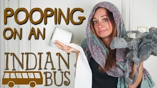 Pooping on an Indian Bus