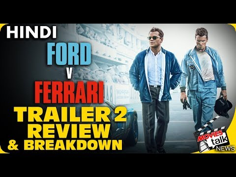 FORD v FERRARI : Trailer 2 Review & Breakdown [Explained In Hindi]