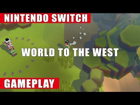 World to the West Nintendo Switch Gameplay