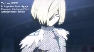 Yuri!!! On Ice In Regards To Love: Agape【music Box】