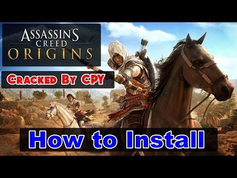 How to Install Assassin's Creed Origins - CPY | CPY Crack Fix - YouTube