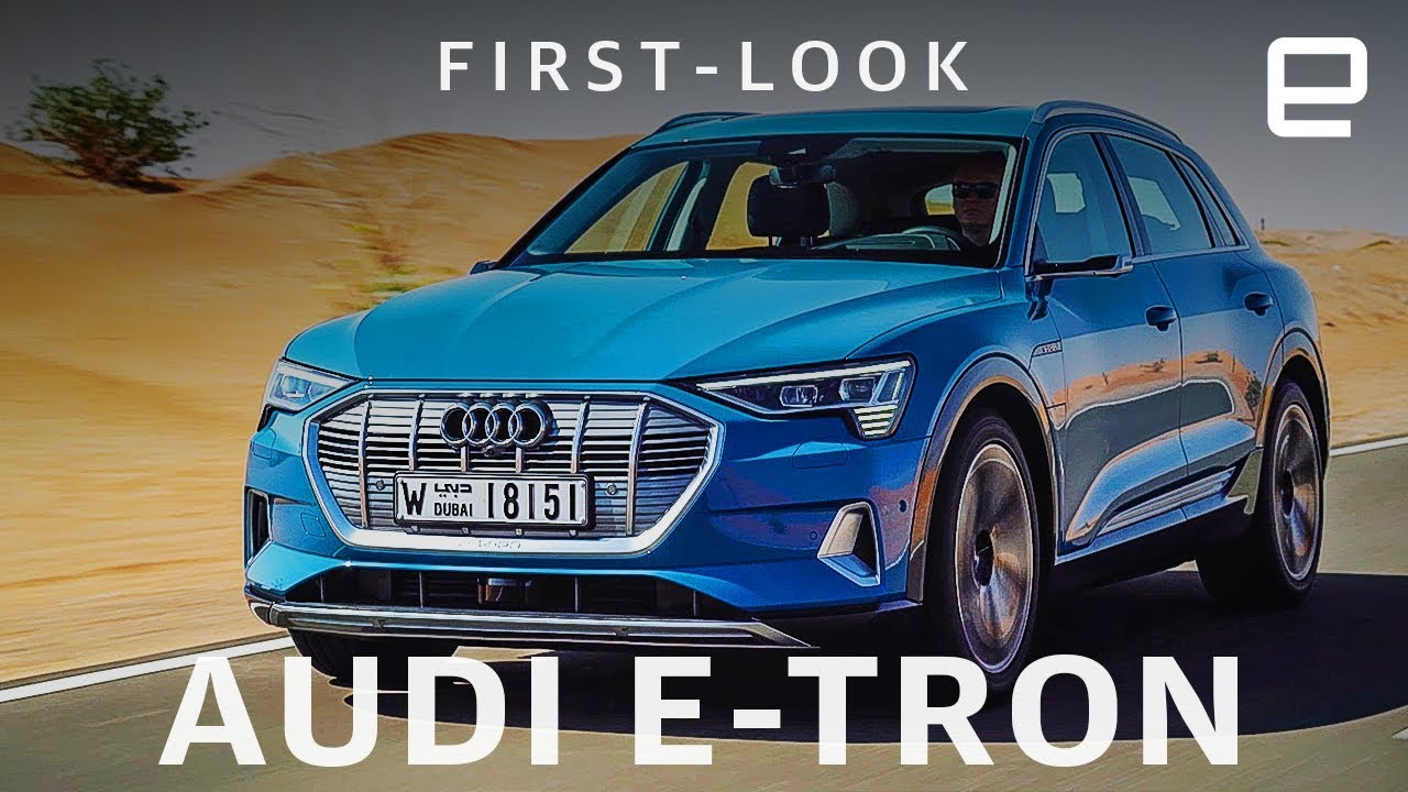Audi E-Tron SUV First Look: Blending luxury with cutting-edge tech - Engadget