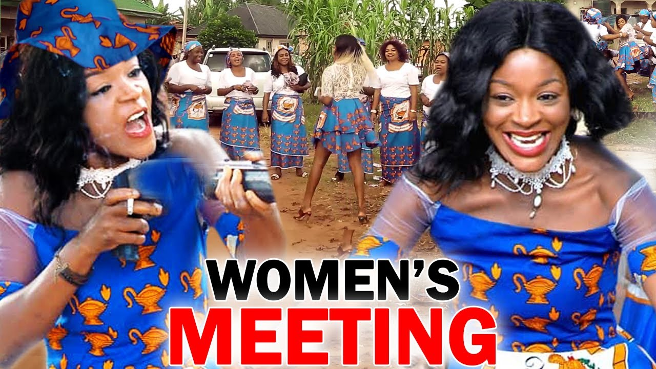 Download Women's Meeting (COMPLETE MOVIE) - NEW MOVIE- 2020 Latest Nigerian Nollywood Movie