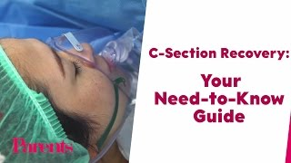 C-Section Recovery: Your Need-to-Know Guide | Parents