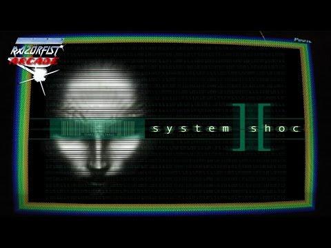 Nightmare Arcade (Day 2) - SYSTEM SHOCK 2