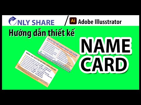 Hướng dẫn thiết kế Name Card (Card Visit) Ilusstrator CC 2018 - Phần 1 - Only Share Free