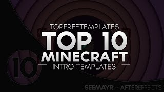 BEST Top 10 FREE Minecraft Intro Templates - SONY VEGAS, AFTER EFFECTS, CINEMA 4D