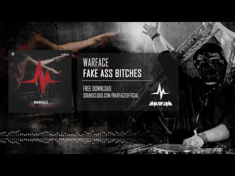 Warface - Fake Ass Bitches (Free Release)