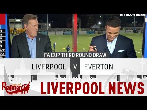 Liverpool Draw Everton in the FA Cup!   #LFC Daily News LIVE