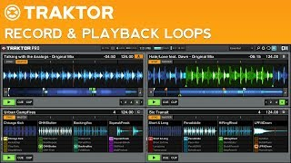 How to DJ with Traktor Pro 2: Part 10 - Loop Recorder