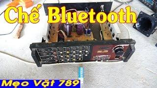 Chế Amply Bluetooth đơn giản (Zalo 01655 774 789)