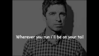 Noel Gallagher - Ballad of the Mighty I (Lyrics)