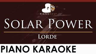 Lorde - Solar Power - HIGHER Key (Piano Karaoke Instrumental)