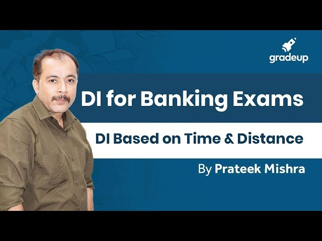 DI Based on Time & Distance II Quant II Prateek Mishra - Class 10